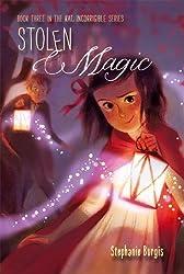 Stolen Magic (Kat, Incorrigible Book 3)