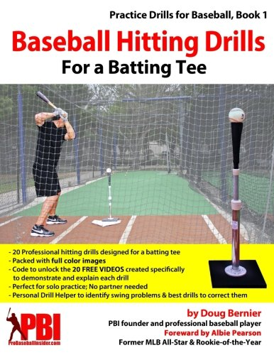 Baseball Drills (Baseball Hitting Drills for a Batting Tee: Practice Drills for Baseball, Book 1 (Edition 2) (Volume 1))