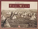 Ken Burns Presents the West, a Film By Stephen Ives [VHS]: more info