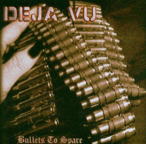 Deja Vu: Bullets to Spare (Audio CD)