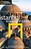 National Geographic Traveler: Istanbul and Western Turkey, Tristan Rutherford, 1426207085