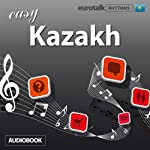 Rhythms Easy Kazakh   EuroTalk Ltd