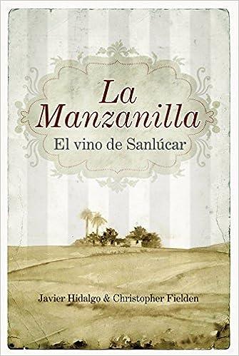 La Manzanilla, el vino de Sanlucar Gastronomia almuzara ...