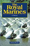 img - for The Royal Marines: A History book / textbook / text book