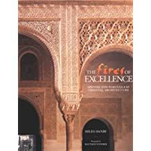 The Fires of Excellence: Spanish and Portuguese Oriental Architecture