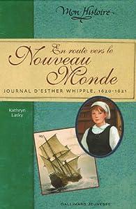 """Afficher """"En route vers le Nouveau monde"""""""