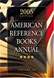 American Reference Books 2005, , 1591582873
