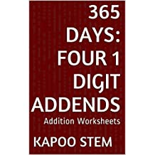 365 Addition Worksheets with Four 1-Digit Addends: Math Practice Workbook (365 Days Math Addition Series 11)