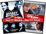 2 Fast 2 Furious/Spy Game
