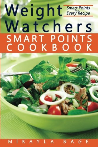 Weight-Watchers-Smart-Points-Cookbook-Ultimate-Collection-of-Weight-Watchers-Smart-Points-Recipes-to-Lose-Weight-and-Get-Fit-Nutrition-Facts-and-Smart-Points-for-Every-Recipe