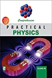 Comprehensive Practical Physics XII