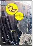 Como Me Tornei Freira - Volume 4. Coleção Otra Língua