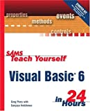 Sams Teach Yourself Visual Basic 6 in 24 Hours (Sams Teach Yourself in 24 Hours)