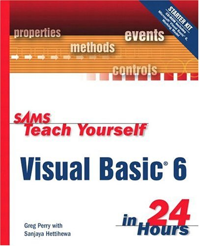 Sams Teach Yourself Visual Basic 6 in 24 Hours by Spring Arbor/Ingram