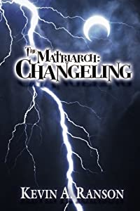 The Matriarch: Changeling