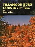 img - for Tillamook Burn Country book / textbook / text book