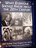 What Everyone Should Know about the 20th Century, Alan Axelrod and Charles Phillips, 1558505067