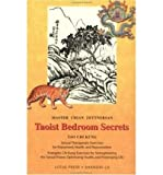img - for Taoist Bedroom Secrets: Tao Chi Kung Transitional Chinese Medicine for Health and Longevity on the Deep Sexual Wisdom of Love [Paperback] [2002] (Author) Chian Zettersan, Christine M. Grimm book / textbook / text book