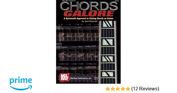 Mel Bay\'s Chords Galore: A Systematic Approach to Voicing Chords on ...