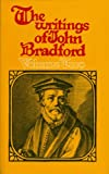 Writings of Bradford, John Bradford, 085151359X