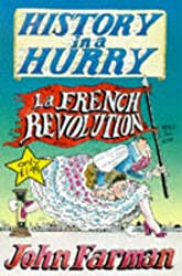 French Revolution (History in a Hurry, 12)