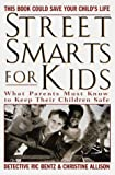Street Smarts for Kids, Rick Bentz and Christine Allison, 044991237X