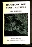 Handbook for Star Trackers, Jim Ballard, 0933346476