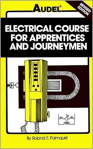 Audel Electrical Course for Apprentices & Journeymen