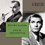 Four Meetings | Henry James