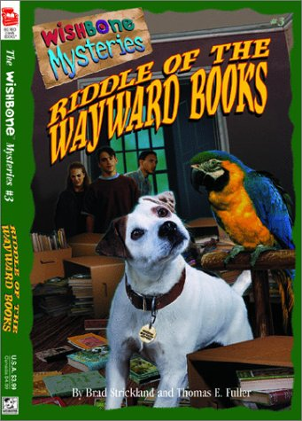 Riddle of the Wayward Books Featuring Wishbone