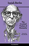 img - for The Crooked Timber of Humanity: Chapters in the History of Ideas, Second Edition book / textbook / text book