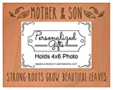 New Mom Gifts Mother and Son Strong Roots Grow Beautiful Leaves Mothers Day Gifts for Mom Natural Wood Engraved 4x6 Landscape Picture Frame Wood