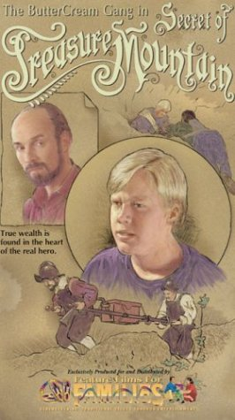 The Buttercream Gang in Secret of Treasure Mountain [VHS]