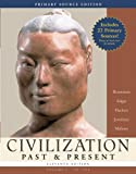 Civilization Past and Present, Volume 1 Primary Source Edition, Palmira Brummett and Robert R. Edgar, 0321428382