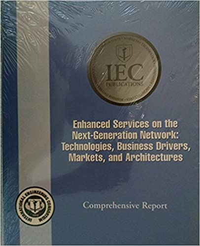 Book Enhanced Services on the Next-generation Network: Technologies, Business Drivers, Markets, and Architects