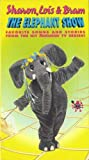 The Elephant Show: Favorite Songs and Stories from the Hit TV Series! [VHS]