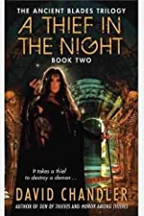 A Thief in the Night: Book Two of the Ancient Blades Trilogy Paperback