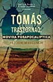 img - for Tom s Trastornao: -Movida Posapocal ptica- (Spanish Edition) book / textbook / text book