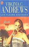 Les fleurs sauvages, tome 3 : Jade par Andrews