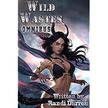 Wild Wastes Omnibus Edition