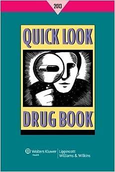 Quick Look Drug Book 2013 by Leonard L. Lance (Dec 4 2012)