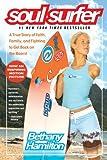 By Bethany Hamilton Bethany Hamilton,SOUL SURFER A TRUE STORY OF FAITH FAMILY & FIGHTING TO GET S