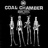 Dark Days By Coal Chamber (2002-05-06)