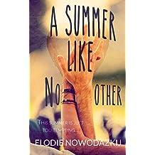 A Summer Like No Other (Broken Dreams: Em & Nick Book 1)