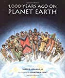 1,000 Years Ago on Planet Earth, Sneed B. Collard, 0395908663