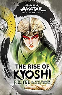 Book Cover: Avatar, The Last Airbender: The Rise of Kyoshi