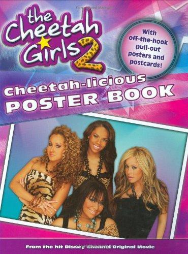 Cheetah Girls, The: #2 - Cheetah-licious Poster Book (The Cheetah Girls)