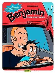 """Afficher """"Méchant Benjamin n° 7<br /> Papa pouet pouet"""""""