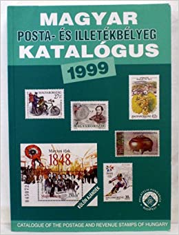 Magyar Posta Es Illetekbelyeg Katalogus 1999 - Hungary