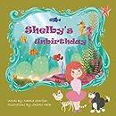 Shelby's Unbirthday